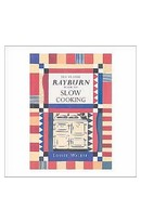 Rayburn Book Of Slow Cooking
